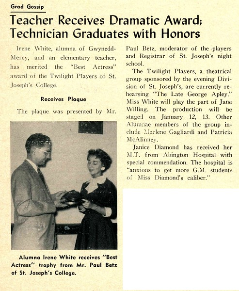 Grad Gossip Teacher Receives Dramatic Award; Technician Graduates with Honors