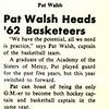 Pat Walsh Heads '62 Basketeers
