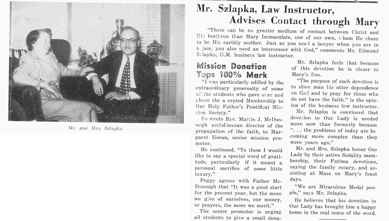 Mr. Szlapka, Law Instructor, Advises Contact through Mary