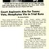 Court Aspirants Aim for Team; Vets, Neophytes Vie in Trial RUns