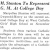 M. Stanton To Represent G. M. At College Day