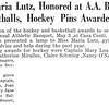 Coach Miss Maria Lutz, Honored at A.A. Banquet, May 3, Gold Basketballs, Hockey Pins Awarded G.M. Varsity