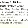 Míss Mary L. Híckey Presents 'Velvet Glove'