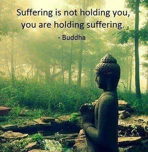 #Suffering is not #holding you, you are holding suffering.  #Buddha #buddhist #gyan  #knowledge #truth #wisdom