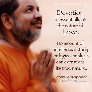 #Devotion is essentially of the nature of #Love. No amount of intellectual study or logical analysis can ever reveal its true nature.  #SwamiTejomayananda #WordsOfWisdom #SwamiTejomayanandaji #ChinmayaMission  #gyan #wisdom #knowledge
