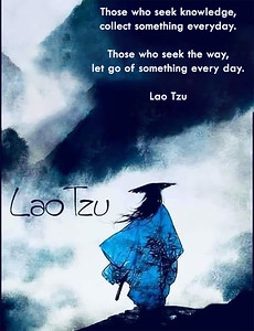 Those who seek knowledge, collect something everyday. Those who seek the way, let go of something every day.  #Lao #Tzu #gyan #knowledge #truth #wisdom #quote