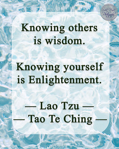 Knowing others is wisdom,  knowing yourself is Enlightenment.  — Lao Tzu, Tao Te Ching — #gyan #knowledge #truth #wisdom #quote
