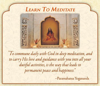 "LEARN TO MEDITATE ""To commune daily with #God in deep #meditation and to carry His #love and #guidance with you into all your dutiful activities is the way that leads to permanent #peace and #happiness.""  ~ #Paramahansa #Yogananda #gyan #knowledge #wisdom"