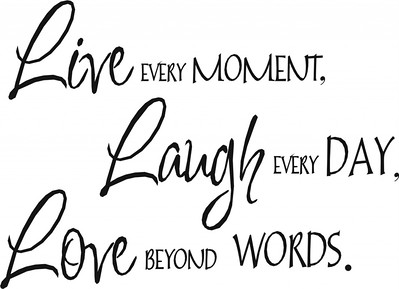 Quote Live Laugh Love Live Laugh Love Wall Quotes Quotesgram