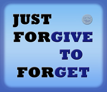 JUST  FORGIVE TO  FORGET  #gyan #knowledge #truth #wisdom #quote