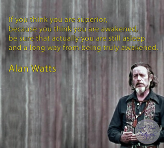 If you think you are superior, because you are awakened, be sure that actually you are still asleep and a long way from being truly awakened.  #Alan #Watts #gyan #knowledge #truth #wisdom