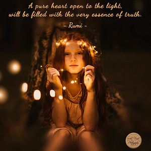 A #pure #heart open to the #light,  will be filled with the very essence of #truth.  ~ #Rumi #gyan #spiritual #spirituality #knowledge #wisdom #quote #quotes #quoteoftheday #quotesoftheday #quotestoliveby #WiseWords #DailyQuote #DailyWisdom #quotesaboutlife #quotesdaily