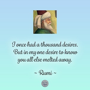 I once had a thousand desires. But in my one desire to know you all else melted away.   ~ #Rumi #gyan #spiritual #spirituality #knowledge #truth #wisdom #quote