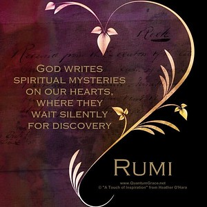 #God writes #spiritual #mysteries on our #hearts, where they wait #silently for #discovery.  #Rumi #gyan #wisdom #knowledge
