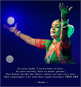 In your light, I learn how to love... In your beauty, how to make poems... You dance inside my chest, where no one sees you...  But sometimes I do and that sight becomes THIS ART.  #Rumi #gyan #spiritual #spirituality #knowledge #truth #wisdom #quote