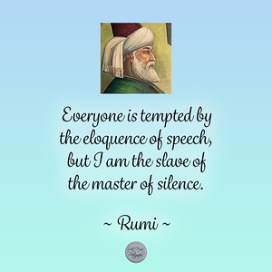 Everyone is tempted by the eloquence of speech,  but I am the slave of the master of silence.  ~ #Rumi #gyan #spiritual #spirituality #knowledge #truth #wisdom #quote