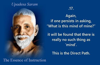 """Again, if one persists in asking, """"What is this #mind of #mind?""""  It will be found that there is really no such thing as 'mind'.  This is the Direct Path.  #SriRamanaMaharshi #gyan #wisdom #knowledge"""