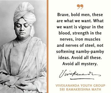 Brave, bold men, these are what we want. What we want is vigour in the blood, strength in the nerves, iron muscles and nerves of steel, not softening namby-pamby ideas. Avoid all these. Avoid all mystery.  #Swami Vivekananda #gyan #spiritual #spirituality #knowledge #truth #wisdom #quote