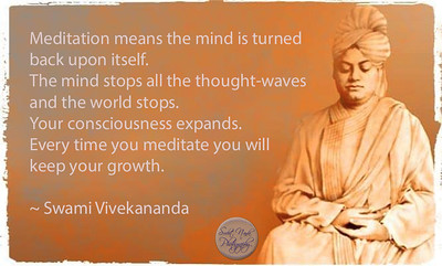 Meditation means the mind is turned back upon itself. The mind stops all the thought-waves and the world stops. Your consciousness expands. Every time you meditate you will keep your growth.  ~ #Swami #Vivekananda #gyan #knowledge #truth #wisdom #quote