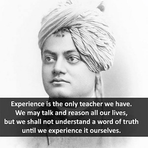 #Experience is the only #teacher we have.  We may talk and reason all our lives, but we shall not understand a word of #truth until we experience it ourselves.  #SwamiVivekananda  #gyan #wisdom #knowledge