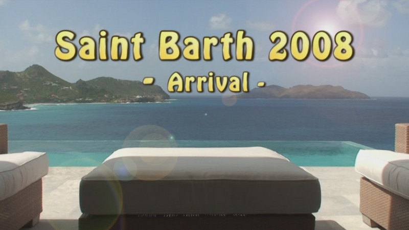 Our arrival in St Barth for our winter break in February 2008
