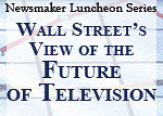 Wall Street's View of the Future of Television