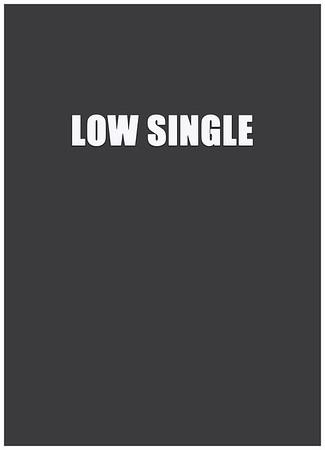 Low Singles