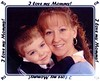 I love my Mommy!