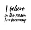 believe becoming