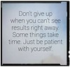 be patient with yourself
