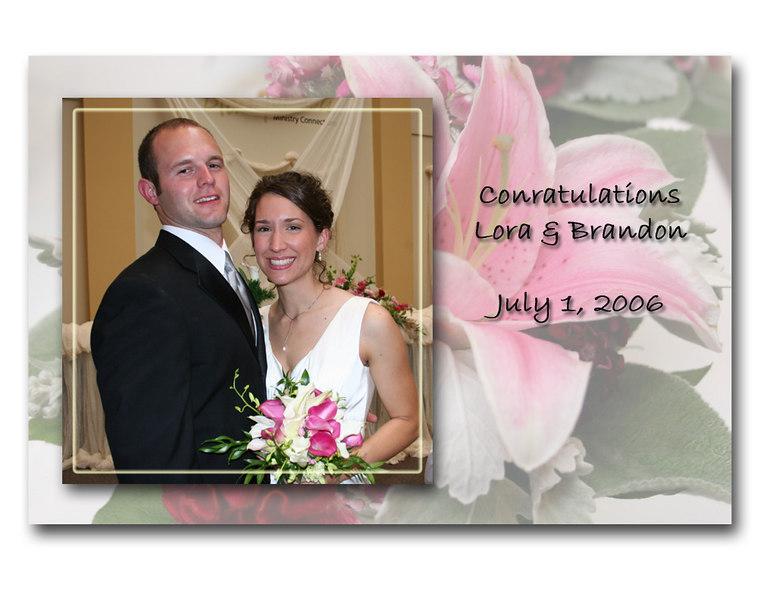 Lora & Brandon - Married July 1, 2006
