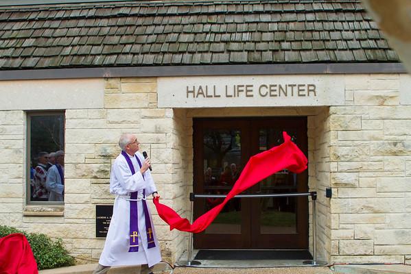 Hall Life Center Dedication