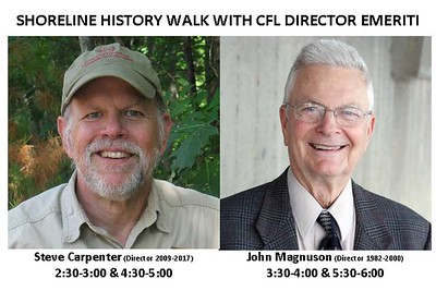 A new addition to the Hasler Lab Open House - Shoreline History Walk with CFL DIrector Emeriti