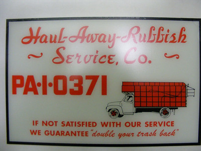 Haul Away Rubbish placard