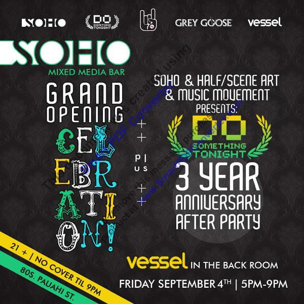 Do Something Tonight 3 Year Anniversary After Party @ SOHO-Hawaii 9.4.09
