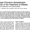 CLINICAL TRIAL of Real and Placebo injections of hcg therefore appear to be as effective as hcg treatment of obesity.