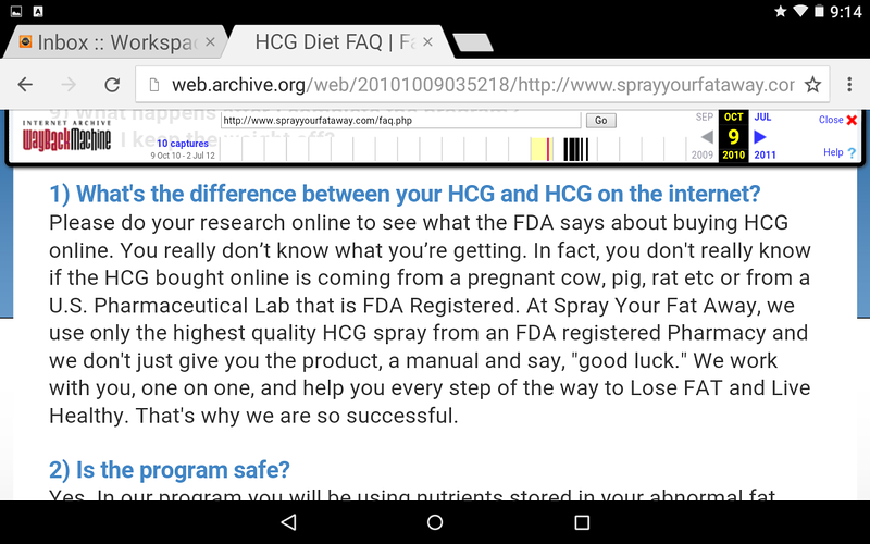 IN 2010 SPRAY YOUR FAT AWAY ACTUALLY CLAIMED THEY USED AN HCG SPRAY. THEY HAVE REMOVED THIS REFERENCE AND CLAIM THEIR HEALTHY START ORAL SPRAY ONLY MIMICS HCG.