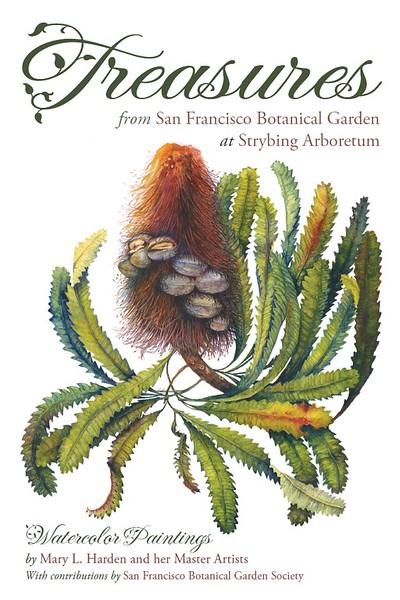 Treasures from San Francisco Botanical Garden at Strybing Arboretum, 2011