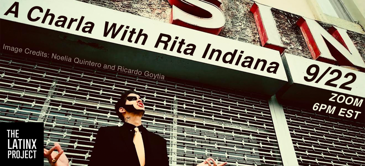 The LatinX Project at New York University Presents: A Charla With Rita Indiana