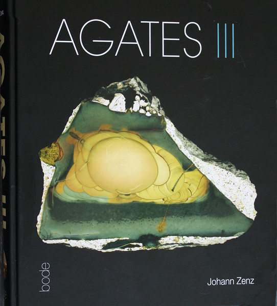 The cover of Volume III of Johann Zenz' magnum opus on agates of the world.