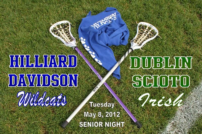 Tuesday, May 8, 2012 - Dublin Scioto Irish at Hilliard Davidson Wildcats - SENIOR NIGHT