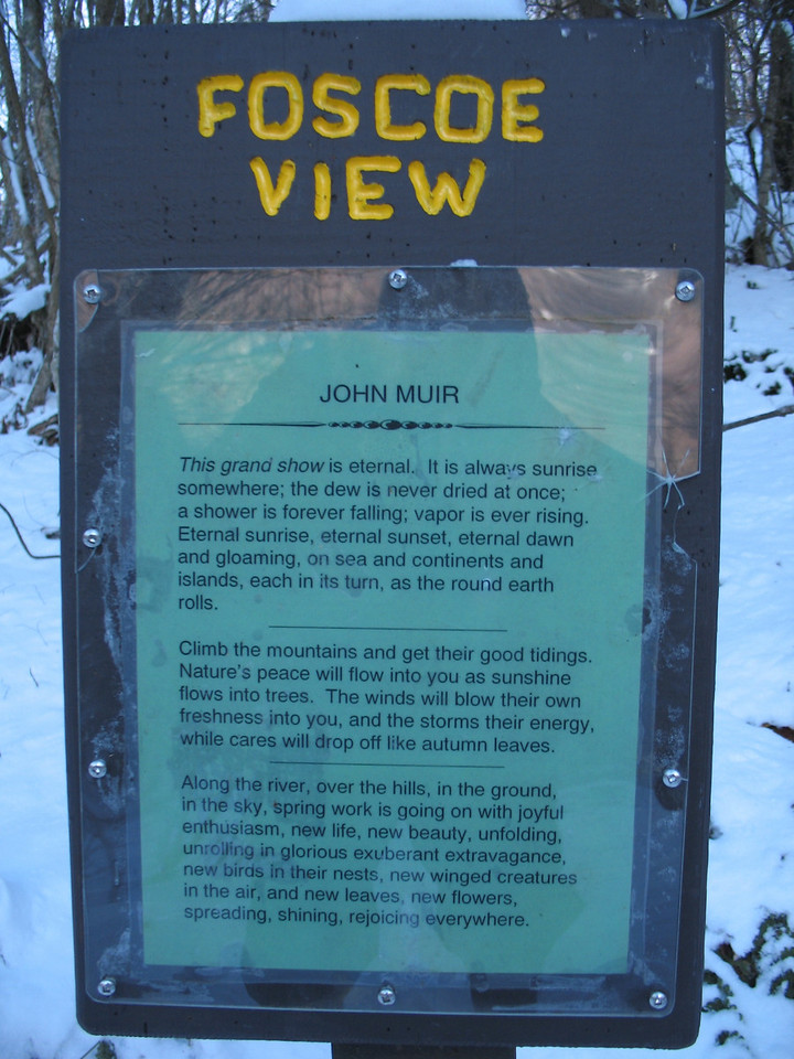 I stopped for a breather at Foscoe View again on the way down. I love this poem by John Muir. It comes closer to explaining why I enjoy the outdoors than anything I could write.
