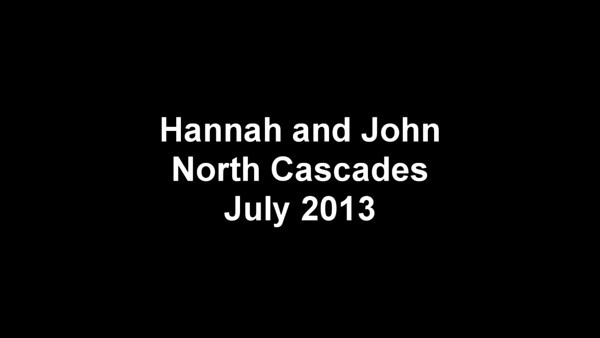 Hannah and John - North Cascades - July 2013