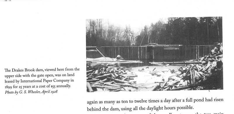 Page from Gove's book Logging RR of Pemi River Valley showing Drake's Brook Dam from upstream side.  Actual stream bed is at extreme left.  There must have been cut-up mill nearby on upper banks used to cut harvested timber into 4-foot lengths and flat areas nearby to pile them.