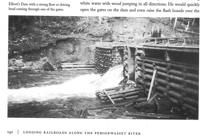 Photo taken from Gove's book Logging RR's of Pemi River Valley shows Elliott's dam with strong flow.