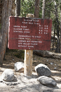 """Glacier Point, 4.6 miles to go. """"Dangerous to stray from trail."""" In some places, one step worth of straying will take you 1000 feet or more -- straight down."""