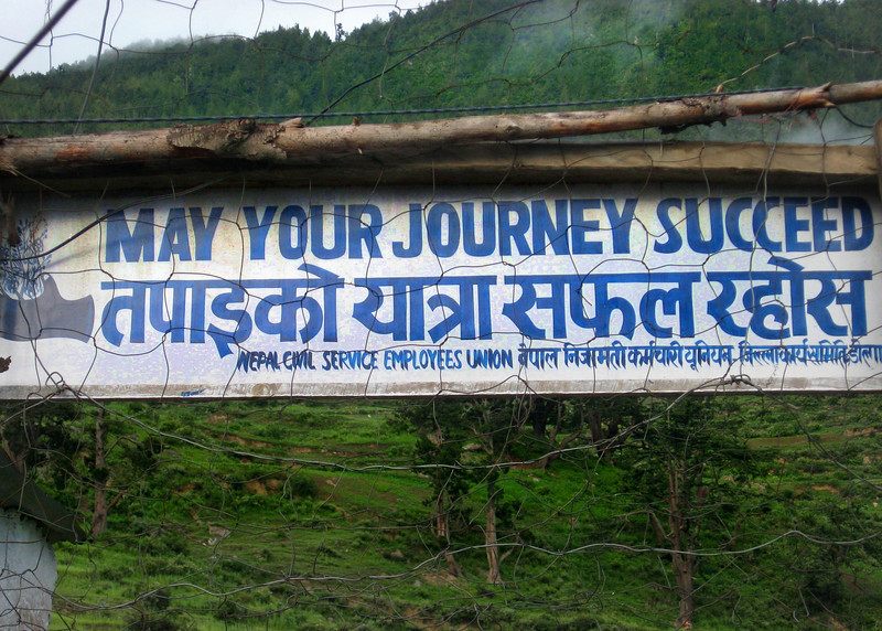 Sign at Juphal Airport; A successful journey is one where you walk away from the landing !