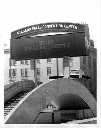 Convention Center - Sign<br /> The convention Center Sign displays a friendly Hello to the Niagara Gazette.<br /> Photo - By Andrew J. Susty - 4/7/1982.