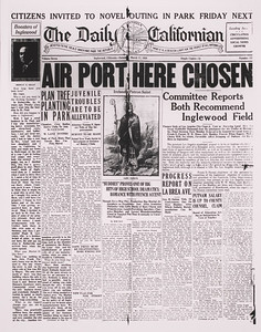 The front page of The Daily Californian, dated March 17, 1928, annoucing the selection of Inglewood Field as the site of the new Los Angeles Municipal Airport.