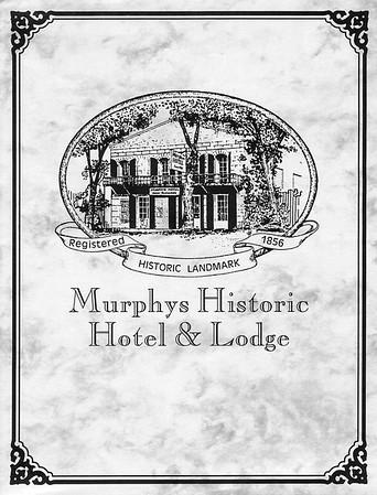 Murphy's Hotel, Murphys CA